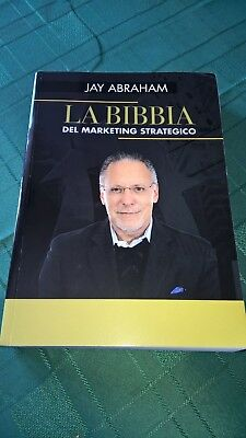 Jay Abraham La Bibbia del marketing strategico