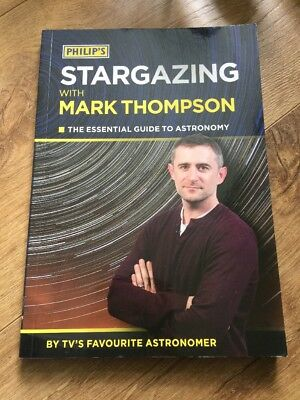 Philip's Stargazing with Mark Thompson: The Essential Guide to Astronomy