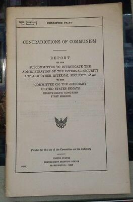Committee On The Judiciary CONTRADICTIONS OF COMMUNISM U.S. Govt. Printing 1959