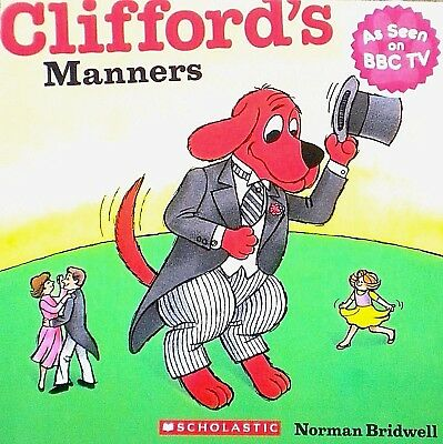 Clifford's Manners | Story Book | Norman Bridwell | New |Cheap| Fast | Free Post