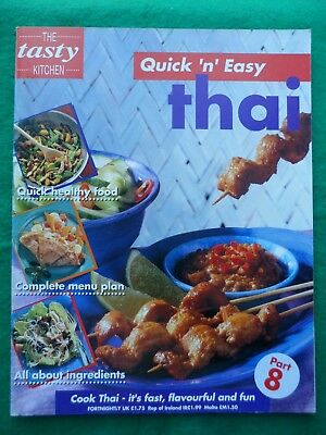 Tasty Kitchen Quick 'n' easy Cooking partwork # 8 Thai