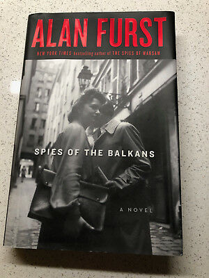 Spies of the Balkans: A Novel by Furst, Alan