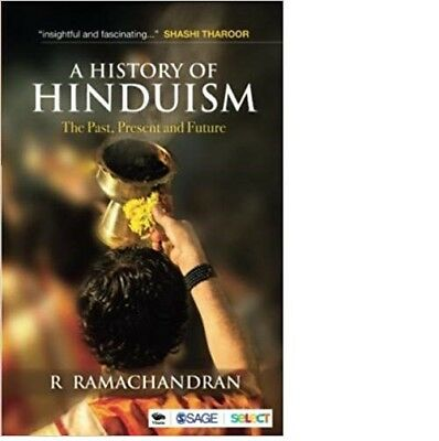 A History of Hinduism: The Past, Present, and Future by R Ramachandran (2018)