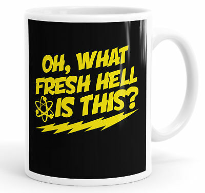 Oh, What Fresh Hell Is This? Funny Slogan Mug Tea Cup Coffee