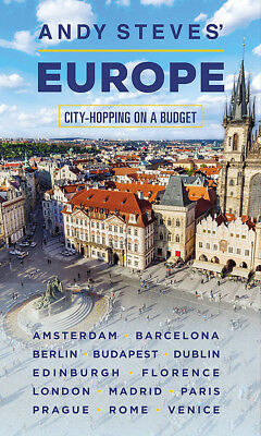 Andy Steves' Europe 'City-Hopping on a Budget Steves, Andy