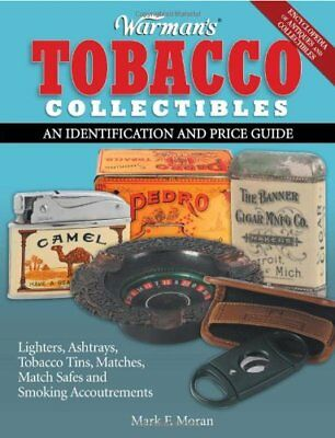 WARMAN'S TOBACCO COLLECTIBLES: AN IDENTIFICATION AND PRICE GUIDE By Mark F. VG