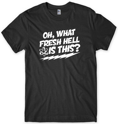 Oh, What Fresh Hell Is This?  Mens Funny Unisex T-Shirt