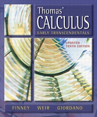 THOMAS' CALCULUS, EARLY TRANSCENDENTALS UPDATE, 10TH EDITION By Ross L. NEW
