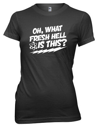 Oh, What Fresh Hell Is This?  Funny Womens Ladies T-Shirt
