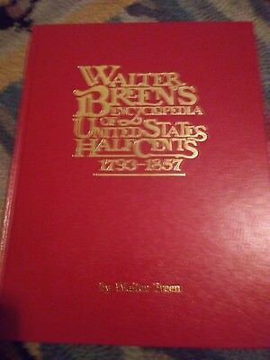 Walter Breen's Encyclopedia of United States Half Cents - Signed and Inscribed!