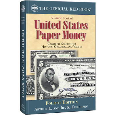Guide Book Of United States Paper Money, Fourth Edition, New! Free Shipping!!