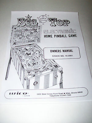 Wico BIG TOP Pinball Machine  Installation And Repair MANUAL For 1977 Home Model