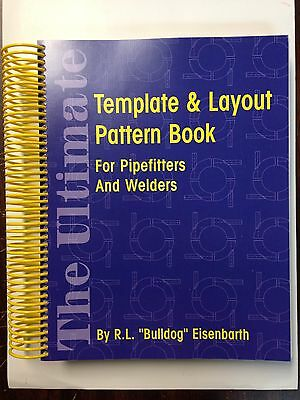 The Ultimate Template & Layout Pattern Book For Pipefitters In Welders