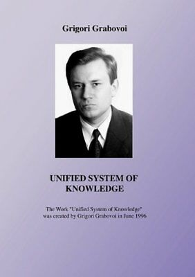UNIFIED SYSTEM OF KNOWLEDGE By Grigori Grabovoi *Excellent Condition*