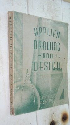 1942 Book - Applied Drawing and Design by Mattingly & Scrocin