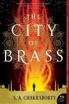 The City of Brass by S. A. Chakraborty (2018, Paperback)