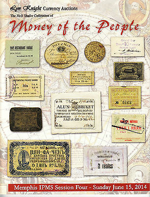 Money of the People, IPMS 2014 Auction Catalog w/ Prices Realized