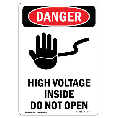OSHA Danger Sign - High Voltage Inside Do Not Open | Heavy Duty Sign or Label
