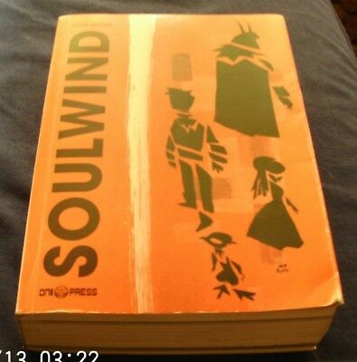 Scott Morse The Complete Soulwind First Edition First Printing 2003 Oni Press PB