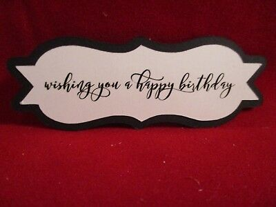10 Wishing You A Happy Birthday Sentiment Label Die Cuts...style 3 ...cardmaking