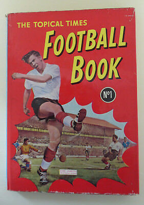 Vintage The Topical Times Football Book No1 (1959) -  Published by D C Thomson.