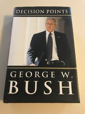 Decision Points Hardcover book, signed by George W. Bush, 1 ST Ed, 2010,