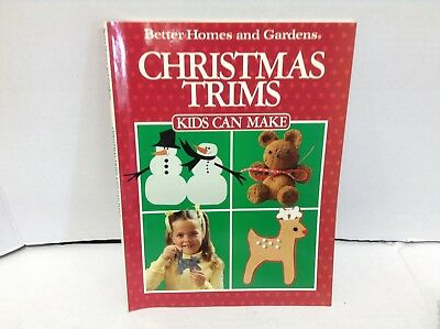 Better Homes and Gardens Christmas Trims Kids Can Make paperback arts craft book