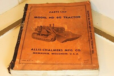 Allis Chalmers  HD 6G Tractor Parts List - Manual for Tractor Repair
