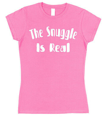 The Snuggle Is Real Ladies Cotton T-Shirt Choose Colour Noodles Sweet Bed Lover