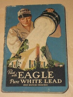Painter's 1930 EAGLE PURE WHITE LEAD NOTE BOOK Used CHICAGO Tin Can House Dutch
