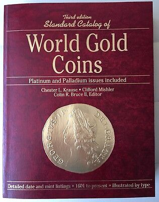 Krause Mishler KM: Standard Catalog Of World GOLD Coins 1601-PRESENT (3rd Ed.)
