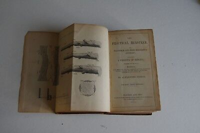 The Practical Measurer by Alexander Peddie 1859 Edition Leather binding.
