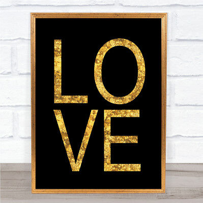 Black & Gold Love Quote Wall Art Print