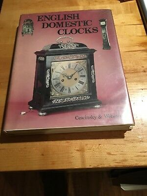 English Domestic Clocks by  Herbert Cescinsky and Malcolm Webster