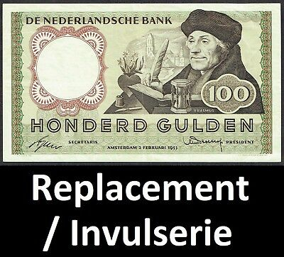 Netherlands 100 Gulden 1953 Invulserie / Replacement Erasmus P88 / MWR RH22