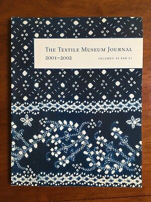 The Textile Museum Journal 2001-2002 Volumes 40 and 41