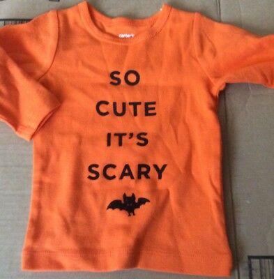 NEW Carters Baby Girl Or Boy 6 Months Halloween T Shirt Orange So Cute Its Scary