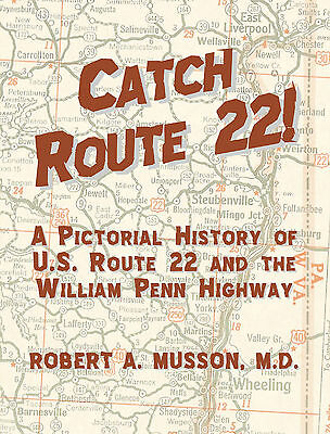 History of U.S. Highway 22 in Ohio/WV/PA/NJ-172 pages/nearly 800 images