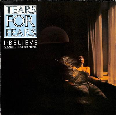 "Tears For Fears - I Believe (A Soulful Re-Recording) - 7"" Record Single"