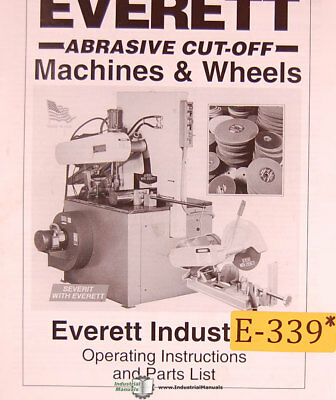"Everett 12"", 14 16 20 22"", Cutoff Saws Operations and Parts Manual"