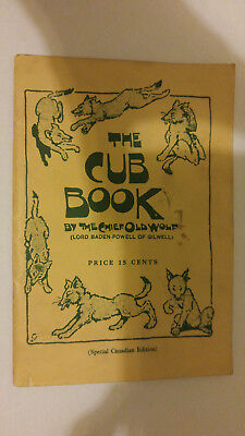 Scouts Canada The Cub Book by The Chief Old Wolf Special Canadian Edition 1950
