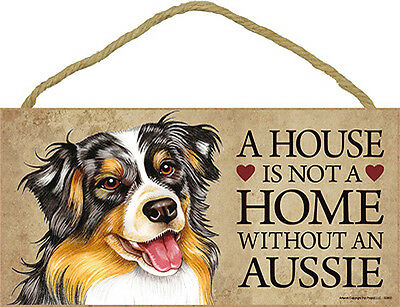Australian Shepherd Wood Dog Sign Wall Plaque 5 x 10 - A House Is Not A Home ...