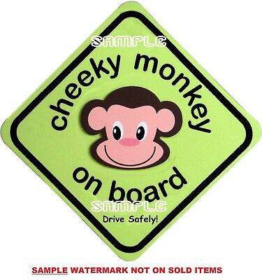 CHEEKY MONKEY ON BOARD  Car Sign - MADE IN AUSTRALIA - Peel Off Strips FREE POST