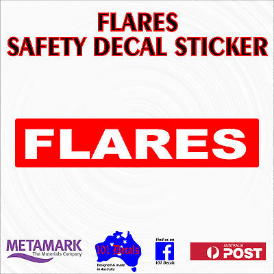 FLARES safety decal sticker sign.Fishing boat,half cabin,marine,4x4 4wd offroad!