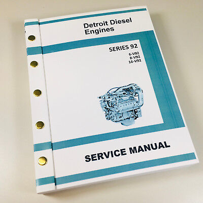 gm detroit diesel series 92 v92 6v92 8v92 16v92 engine service rh picclick com Freightliner Detroit 60 Belt Diagram Detroit Diesel Switch Diagram