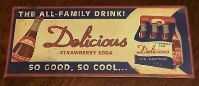 DELICIOUS STRAWBERRY SIGN Tin Advertising Strawberry Soda Pop 12x 5 Reproduction