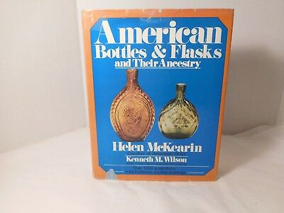 American Bottles and Flasks and Their Ancestry Helen McKearin Illustr. Hardcover