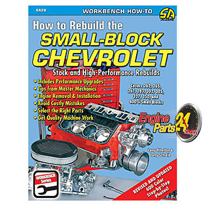 Chev Sb 283 307 327 350 400 Book How To Rebuild The Small Block Chevrolet Sa26