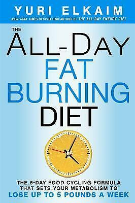 The All-Day Fat-Burning Diet - Elkaim, Yuri - New Hardcover Book