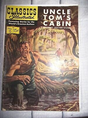 Classics Illustrated #15 Uncle Tom's Cabin Harriet B. Stowe 15 cent 1944 GDVG